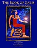 img - for The Book of Gates: a Magical Translation book / textbook / text book