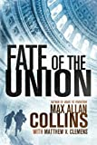 img - for Fate of the Union (Reeder and Rogers Thriller) book / textbook / text book