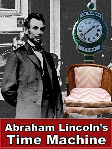 abraham-lincolns-time-machine
