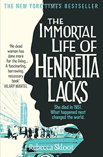 The Immortal Life of Henrietta Lacks by Rebecca Skloot (2011-01-01)