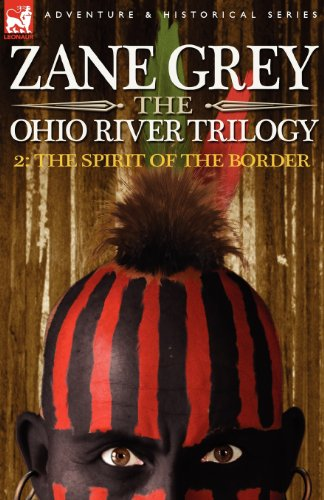Ohio State Borders - The Ohio River Trilogy 2: The Spirit of the Border (Ohio River Trilogy (Paperback))