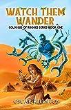 Free eBook - Watch Them Wander