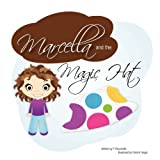 Marcella and the Magic Hat, P. Racaniello, 1105026728