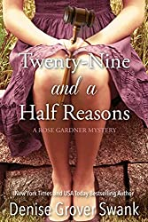 Twenty-Nine and a Half Reasons (Rose Gardner Mystery, Book 2)