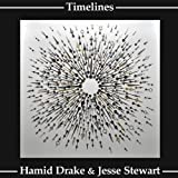Timelines by Hamid Drake (2013-09-06)