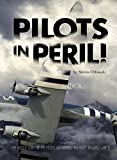 Pilots in Peril! (Encounter: Narrative Nonfiction Stories)