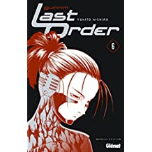 Gunnm Last Order - Édition originale - Tome 06 (French Edition)