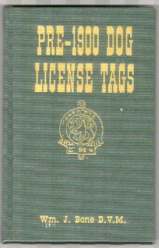 Pre-1900 dog license tags