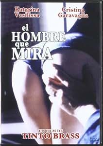 El Hombre Que Mira [DVD]