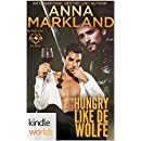 World of de Wolfe Pack: Hungry like de Wolfe (Kindle Worlds Novella)