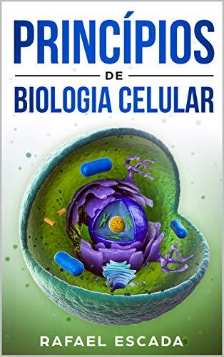 Princípios de Biologia Celular