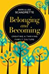 Belonging and Becoming: Creating a Th...