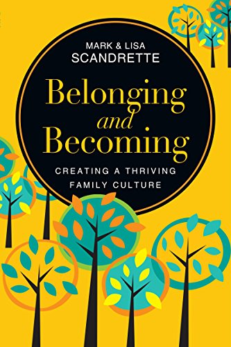 Belonging-and-Becoming-Creating-a-Thriving-Family-Culture