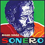 Sonero: The Music of Ismael Rivera