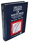 Digital Coding of Waveforms, N. S. Jayant and P. Noll, 0132119137