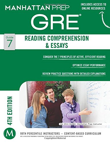 - GRE Reading Comprehension & Essays (Manhattan Prep GRE Strategy Guides)