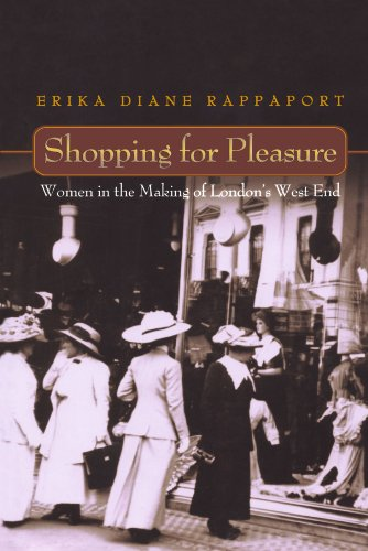 Shopping for Pleasure: Women in the Making of London's West - West University Shopping