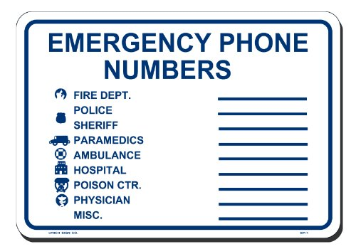 Lynch Signs 10 in. x 7 in. Sign Blue on White Plastic Emergency Phone Numbers
