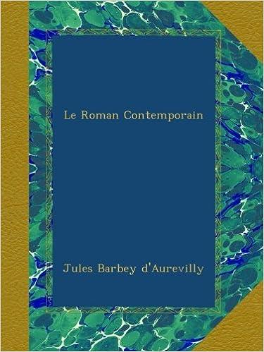 Rapidshare free ebooks downloads Le Roman Contemporain (French Edition) in het Nederlands PDF B009DUINQQ
