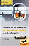 img - for Air Travel and Health: A Systems Perspective (Aerospace Series) book / textbook / text book