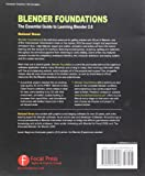 Blender Foundations: The Essential Guide to