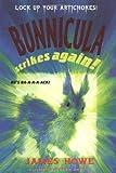Bunnicula Strikes Again!, James Howe, 0689814623