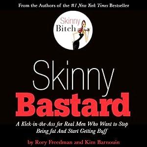 Skinny Bastard Audiobook