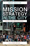 img - for Mission Strategy in the City: Cultivation of Inter-ethnic Common Grounds book / textbook / text book