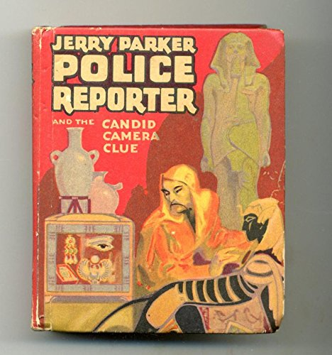 Jerry Parker Police Reporter and the Candid Camera Clue 1941 Big Little Book