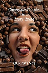 CHOCOLATE CHUNKS FROM CRAZY CRETE