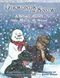 Diamonds in the Snow, Erica Wells, 1449049699