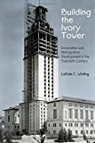 Building the Ivory Tower: Univ