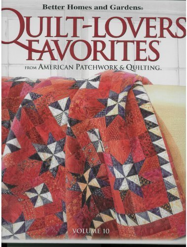 Better Homes And Gardens Quilt Lovers 39 Favorites Volume