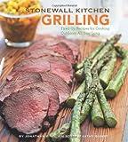Stonewall Kitchen - Grilling, Jonathan King and Jim Stott, 0811868702