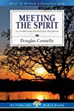 Meeting the Spirit, Douglas Connelly, 0830830685