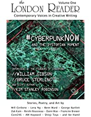 #cyberpunkNOW and the Dystopian Moment: The London Reader, Volume One