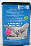 A Hungarian Fairy Tale (European Video Distributors) B/W Hungarian with English Subtitles (Clamshell VHS)