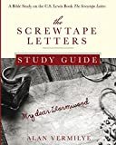 The Screwtape Letters Study Guide: A Bible Study on the C.S. Lewis Book the Screwtape Letters
