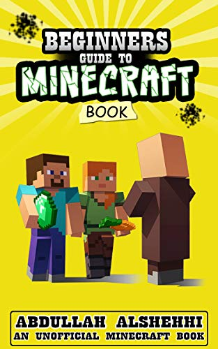 minecraft books: Beginners Guide to minecraft: (An ...
