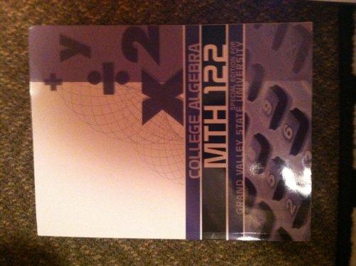 College Algebra Mth 122 Grand Valley State University Edition 9781259149344 Slugbooks