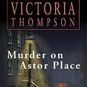 Murder on Astor Place: Gaslight Mystery, Book 1 | Victoria Thompson