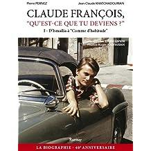 Claude François, Qu'est-ce que tu deviens ?