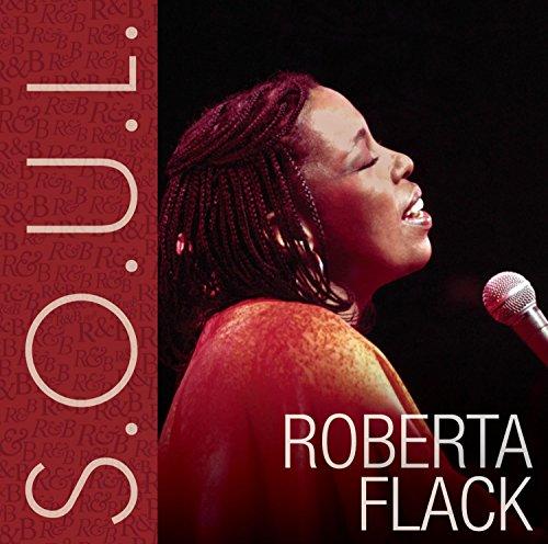 "The Very Best Of Roberta Flack Roberta Flack: Release ""S.O.U.L."" By Roberta Flack"