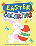 Easter Coloring: An Activity Book and Easter Basket Stuffer for Kids Ages 4-7
