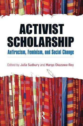 Activist Scholarship (Transnational Feminist Studies)