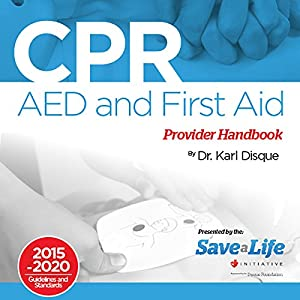 CPR, AED and First Aid Provider Handbook Audiobook