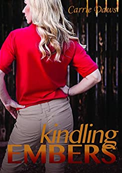 Kindling Embers (Embers series Book 1) by [Daws, Carrie]
