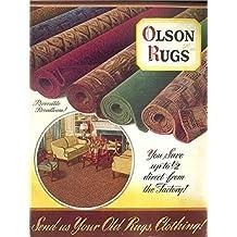 Olson Rugs - Reversible Broadloom (1941): Send Us Your Old Rugs, Clothing!