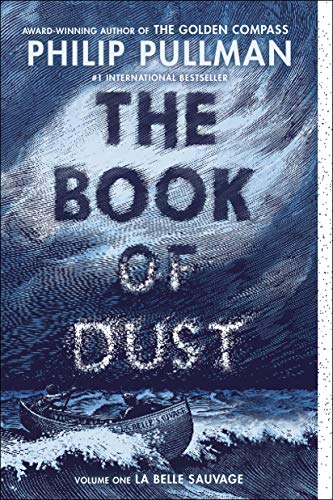 The Book of Dust:  La Belle Sauvage (Book of Dust, Volume 1)]()
