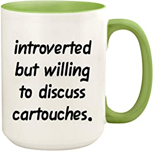 Introverted But Willing To Discuss Cartouches - 15oz Ceramic White Coffee Mug Cup, Light Green